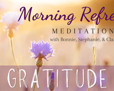 Morning Refresh | Gratitude