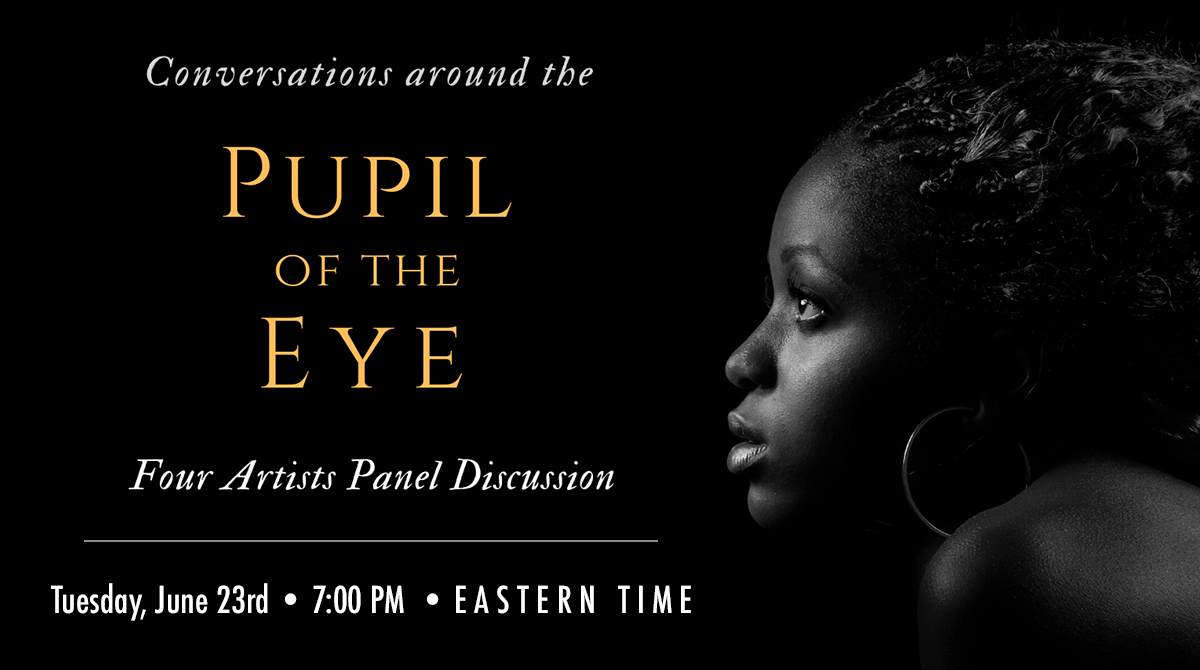 "Conversations around the ""Pupil of the Eye"" Art Show"