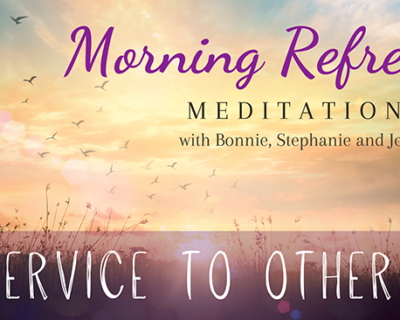 Morning Refresh   Service to Others & the Grace Ober Story