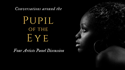 Conversations around the Pupil of the Eye Art Show – Artist Panel Discussion