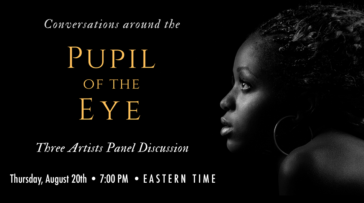 Conversations around the Pupil of the Eye Art Show II