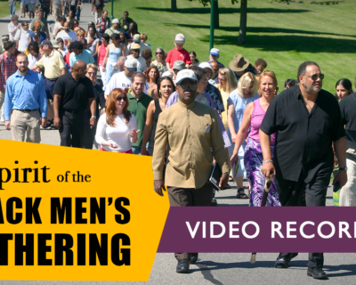 VIDEO: The Spirit of the Black Men's Gathering
