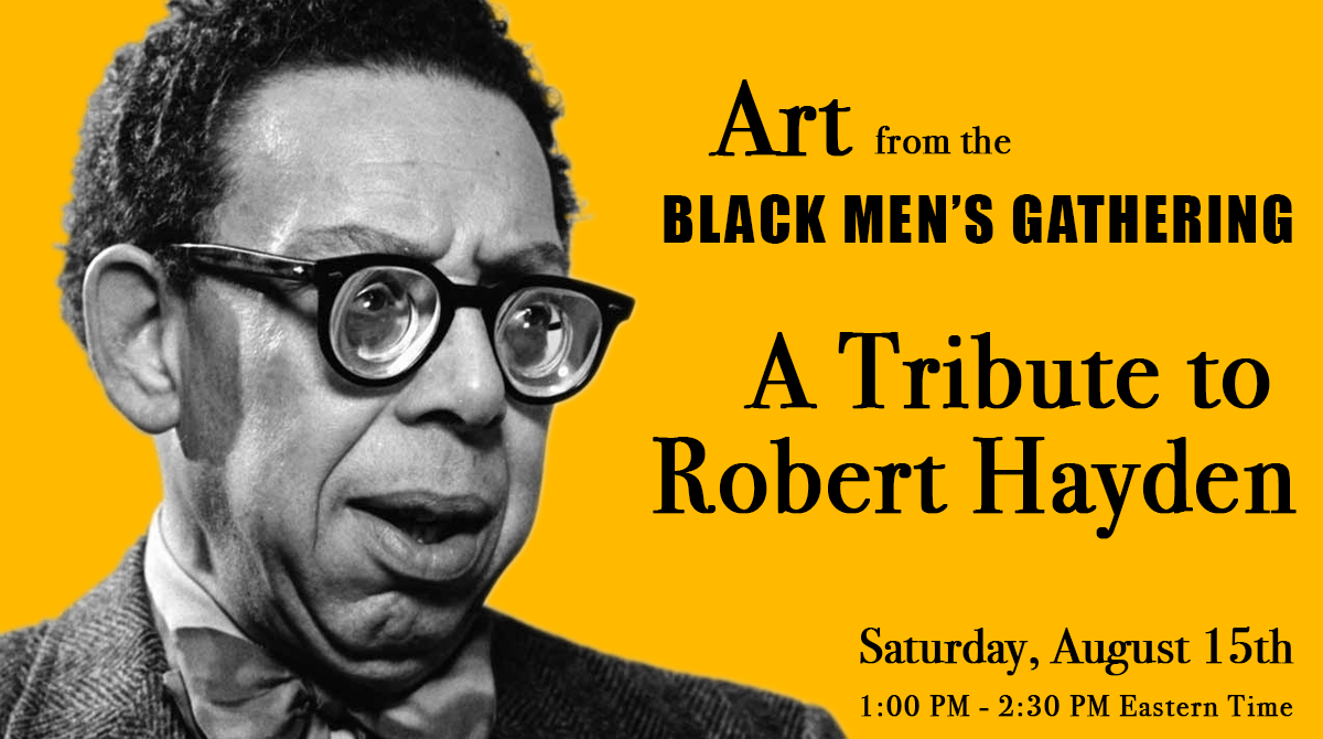 Art from the Black Men's Gathering – A Tribute to Robert Hayden
