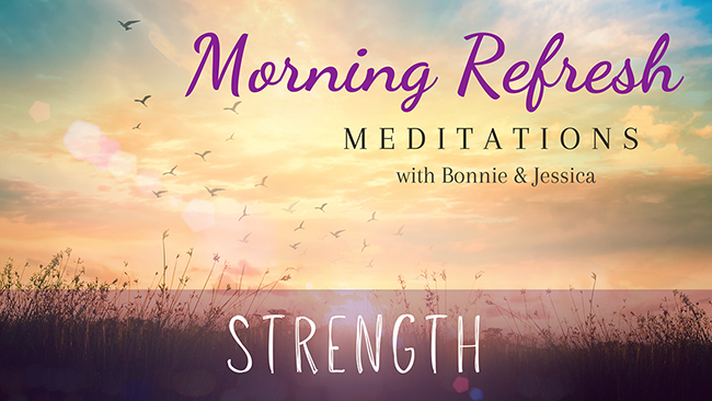 Morning Refresh | Strength