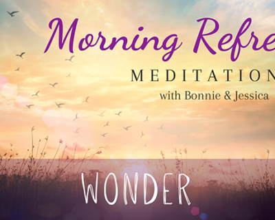 Morning Refresh | Wonder
