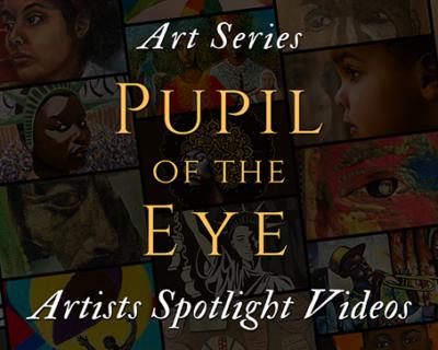 Pupil of the Eye: Artists Spotlight