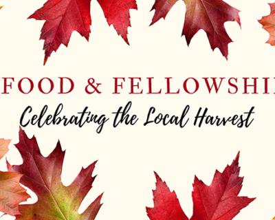 Food & Fellowship: Issue XVII