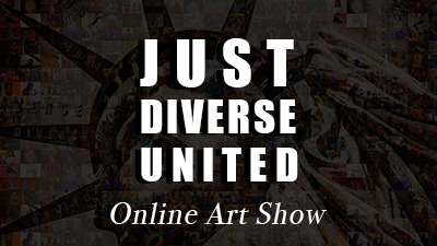 Just, Diverse, United – Online Art Show