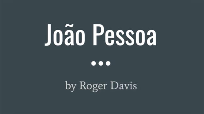 """Roger Davis, """"João Pessoa"""", Poetry, Size: 2 stanzas, 20 lines, 161 words"""