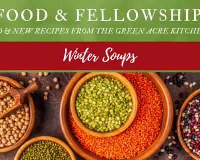 Food & Fellowship: Issue XVIII