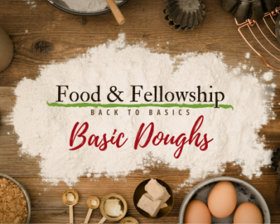 Food & Fellowship: Issue XXVIII