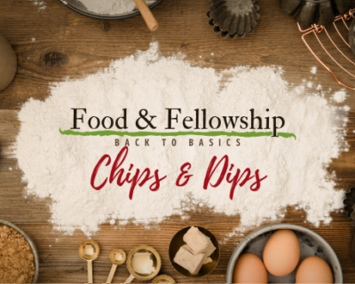 Food & Fellowship: Issue XXVI