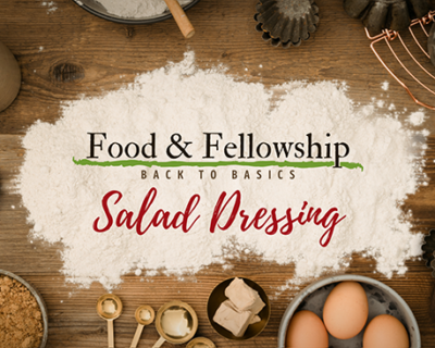 Food & Fellowship: Issue XXVII