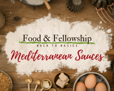 Food & Fellowship: Issue XXV