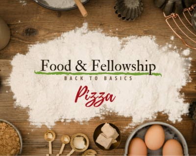 Food & Fellowship: Issue XXIX