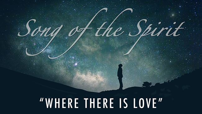 Song of the Spirit | 'Where there is Love' by Shabnam Mockon