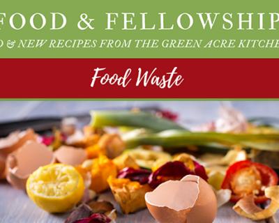 Food & Fellowship: Issue XXXII