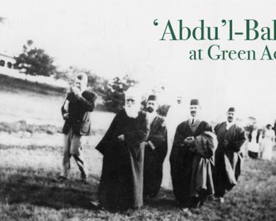 'Abdu'l-Bahá at Green Acre