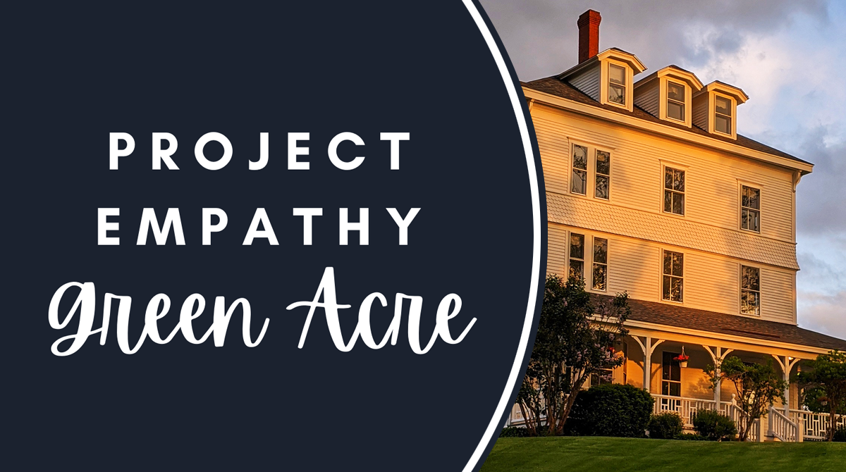 Project Empathy at Green Acre