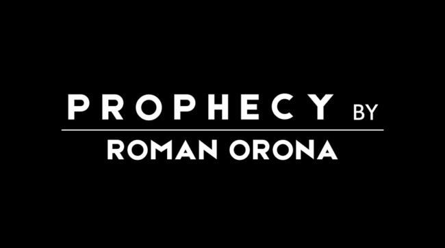 PROPHECY by Roman Orona