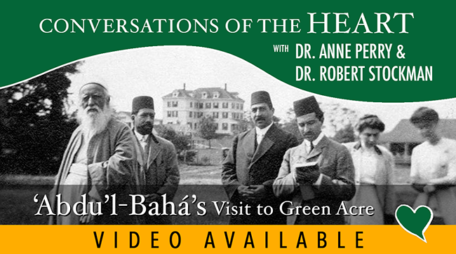 """'Abdu'l-Bahá's Visit to Green Acre, the """"Acca of the Western World"""" 