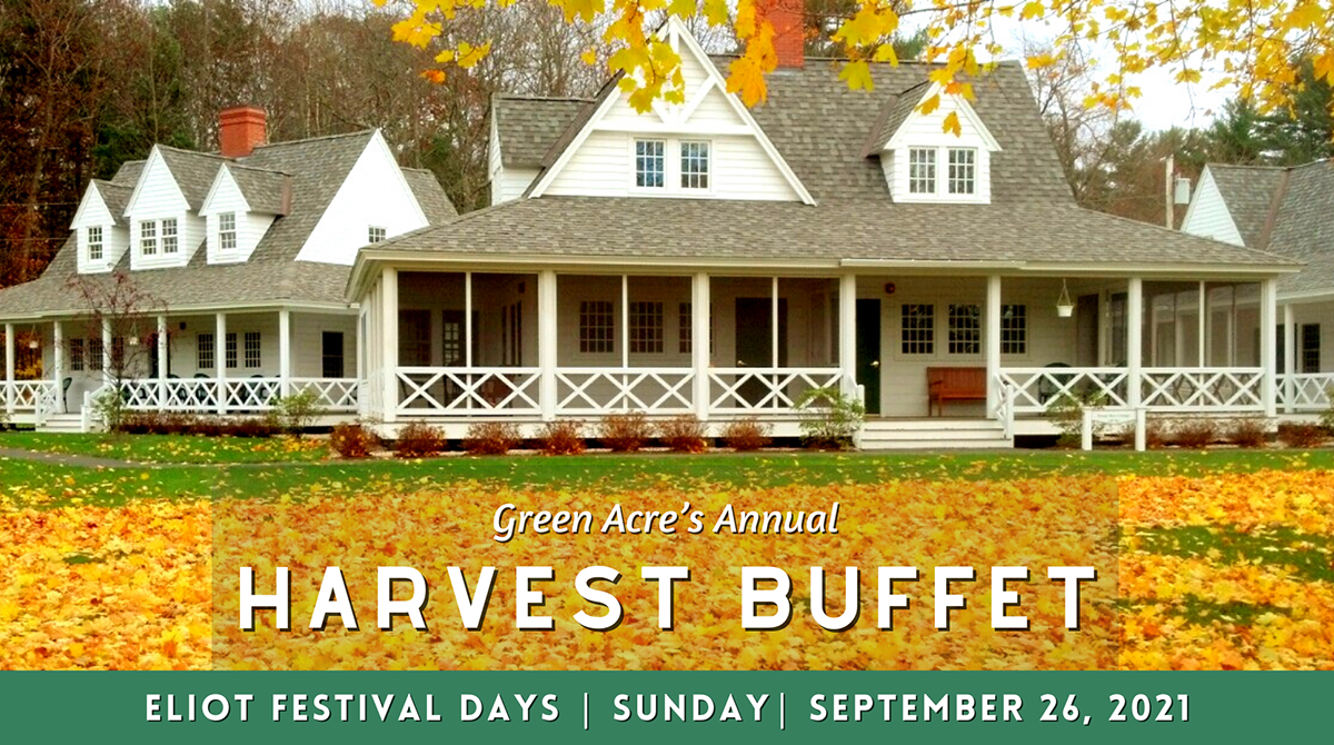 Green Acre's Annual Harvest Buffet Lunch — Eliot Festival Days