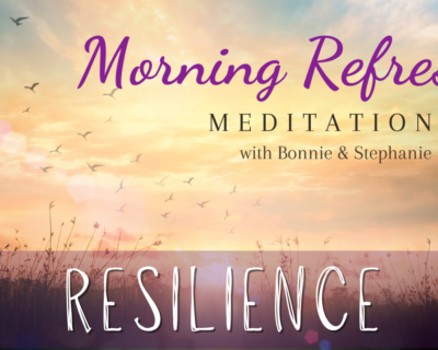 Morning Refresh   Resilience